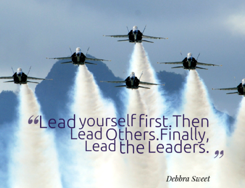 Lead Yourself, Lead Others, Lead the Leaders