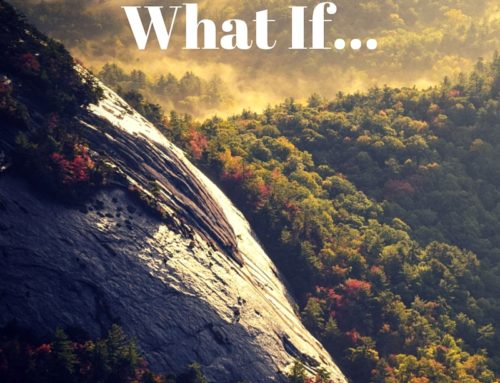 What If….