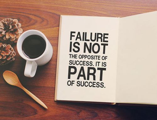 Failure is not the opposite of success. It's is part of it.
