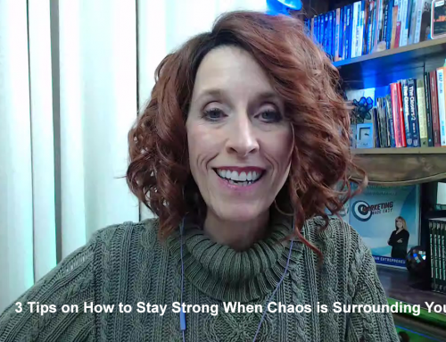 3 Tips on How to Stay Strong When Chaos is Surrounding You
